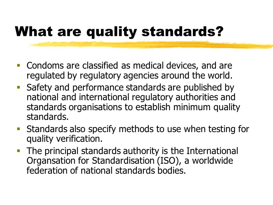 What are quality standards.
