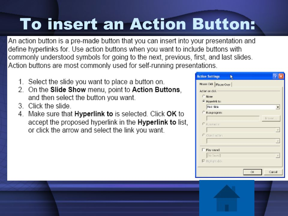 To insert an Action Button: