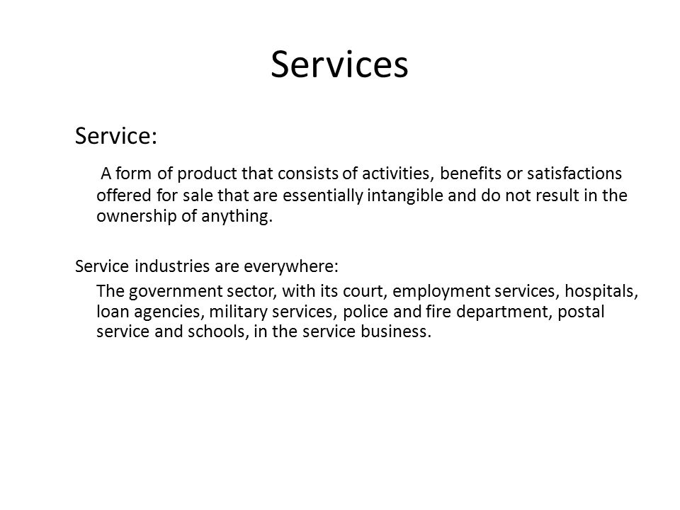 Classification of services mix A company's offering to the market often includes some services.