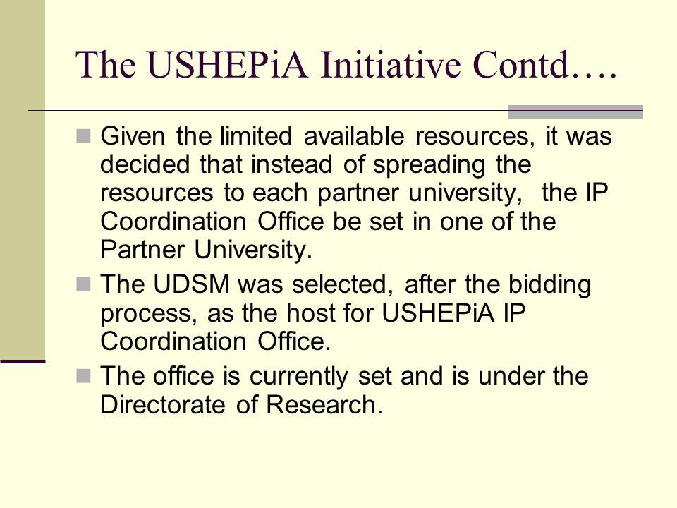 The USHEPiA Initiative Contd….