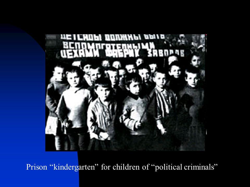 """Prison """"kindergarten"""" for children of """"political criminals"""""""
