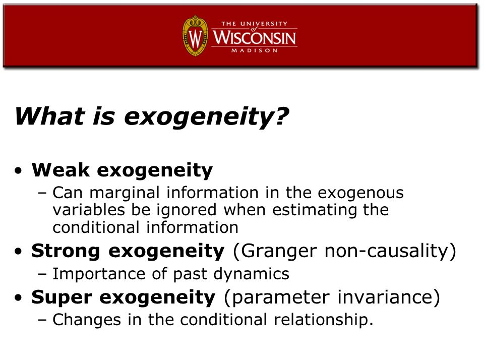 What is exogeneity.