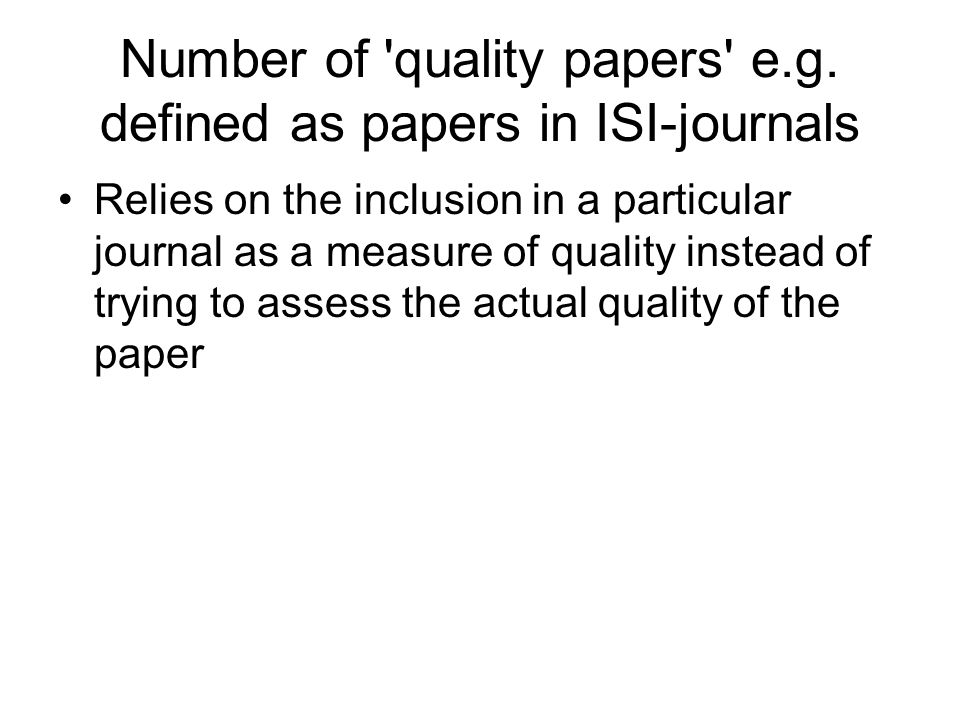 Number of quality papers e.g.
