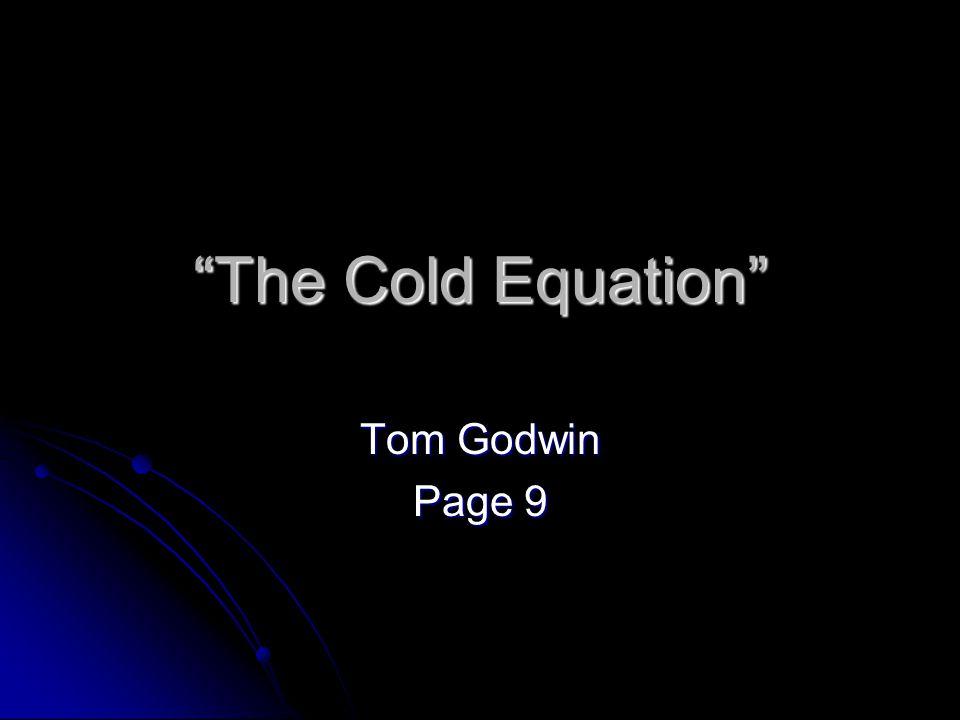 """The Cold Equation"" Tom Godwin Page 9"