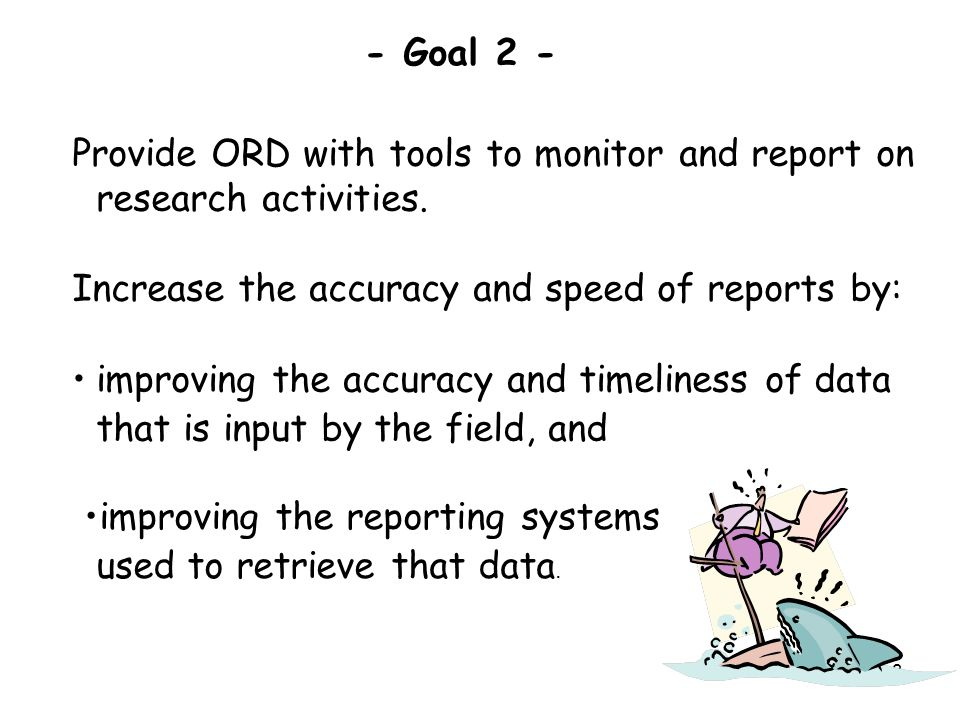 3 Provide ORD with tools to monitor and report on research activities.