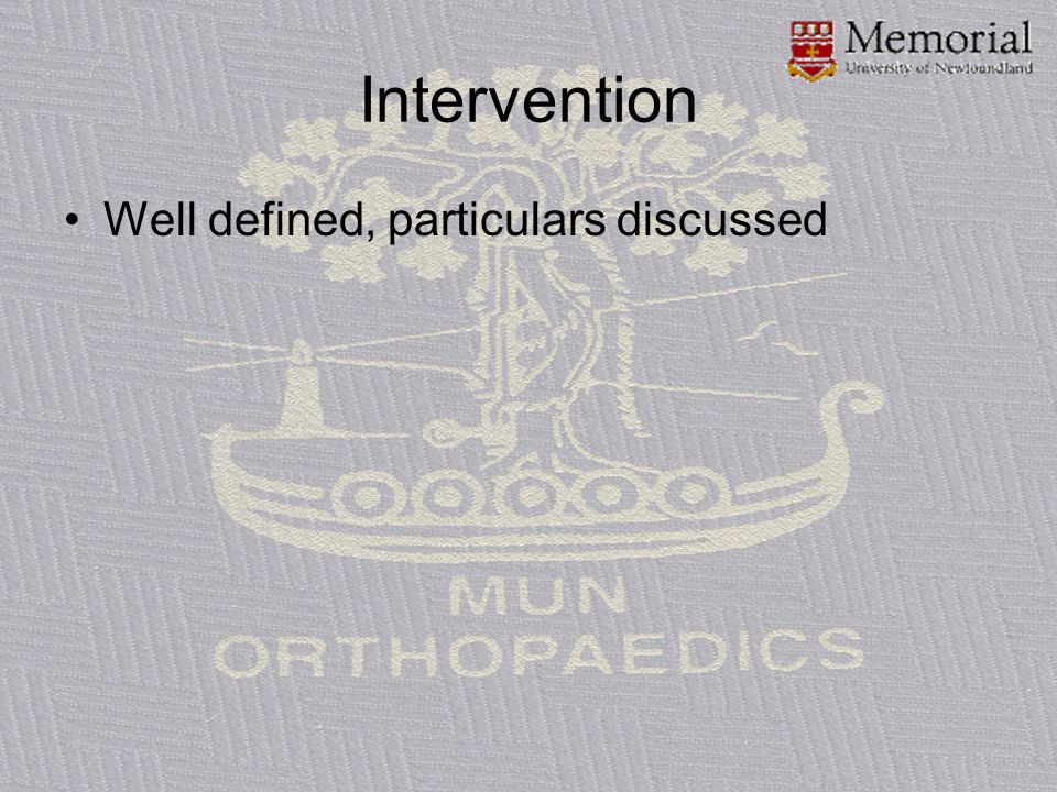 Intervention Well defined, particulars discussed
