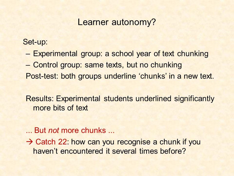 Learner autonomy.