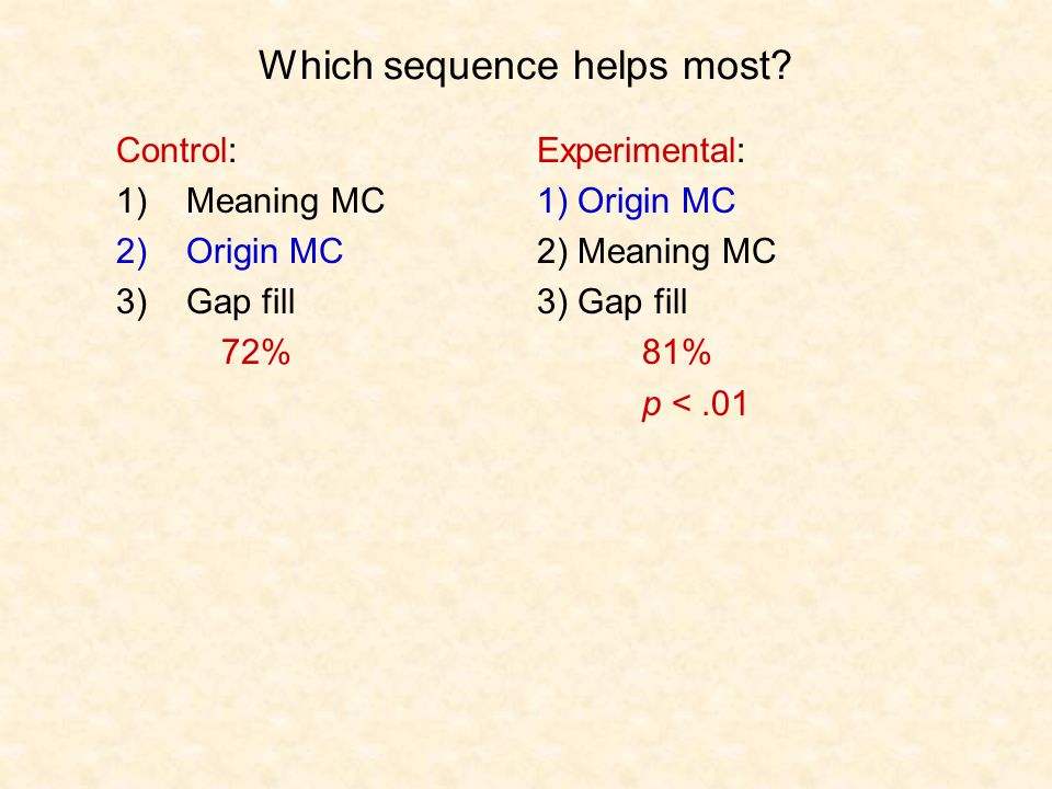 Which sequence helps most.