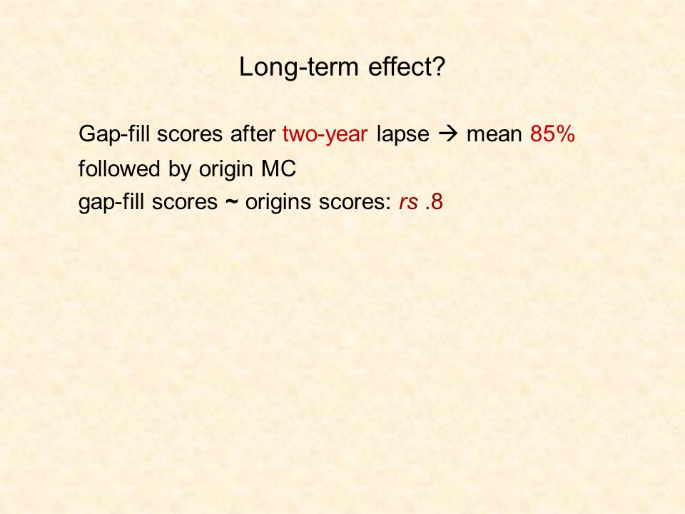 Long-term effect.