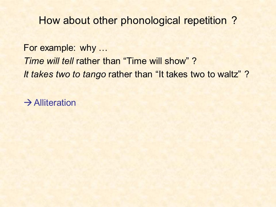 How about other phonological repetition .