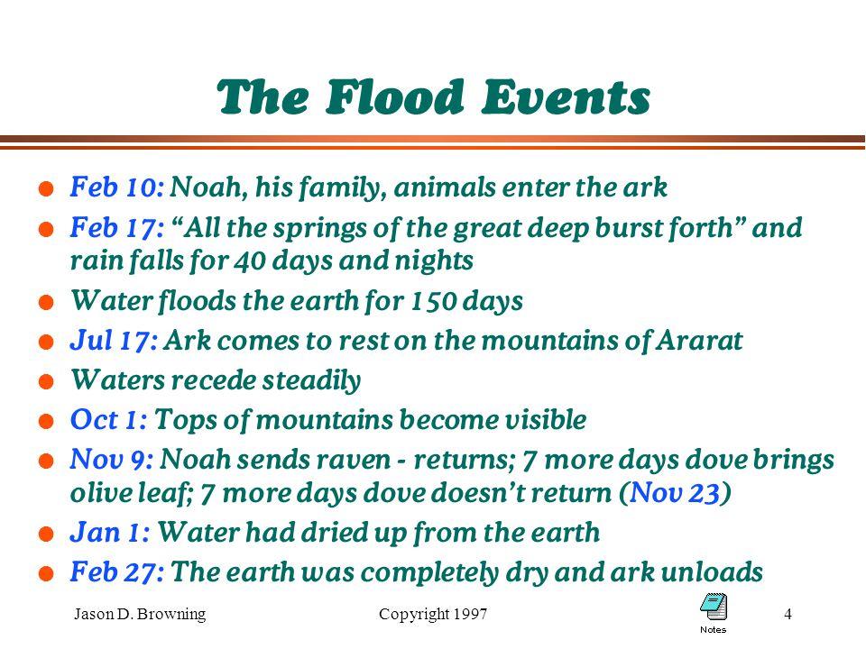Jason D.BrowningCopyright 19975 Why Not a Local Flood.