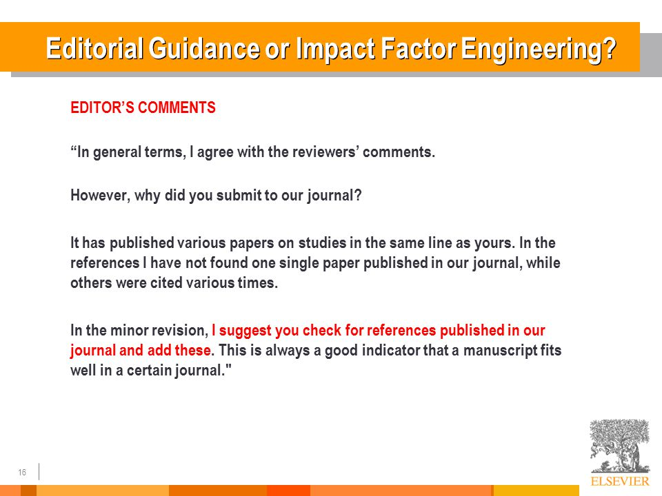 16 Editorial Guidance or Impact Factor Engineering.