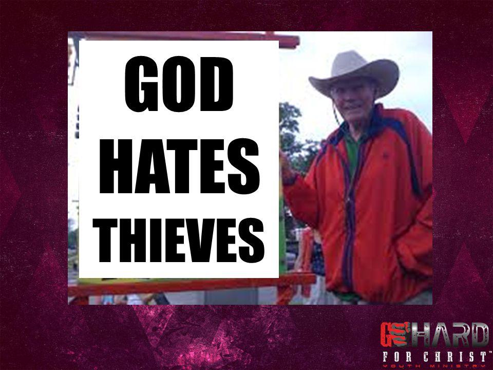 GOD HATES THIEVES