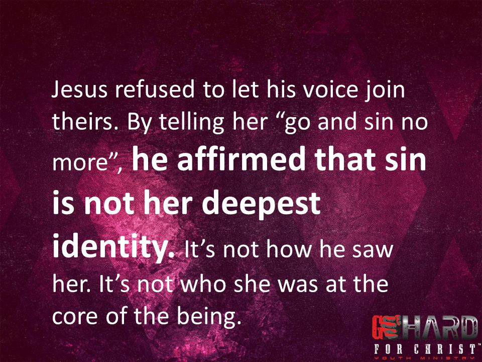 Jesus refused to let his voice join theirs.