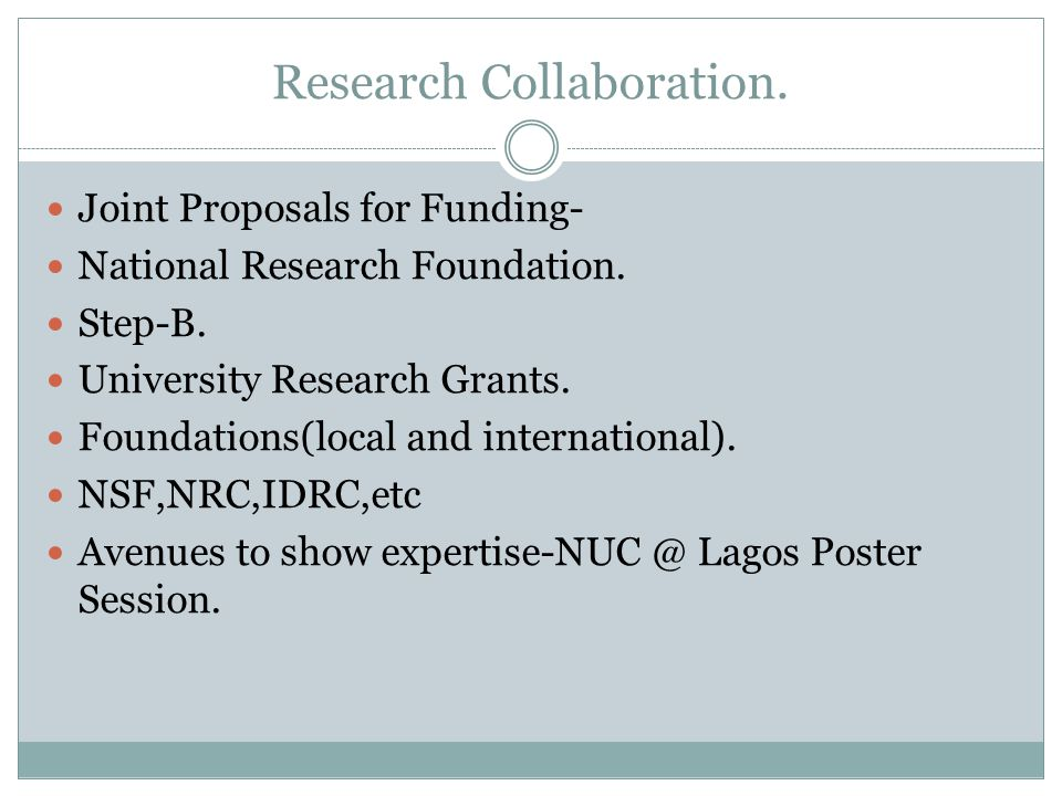 Research Collaboration. Joint Proposals for Funding- National Research Foundation.