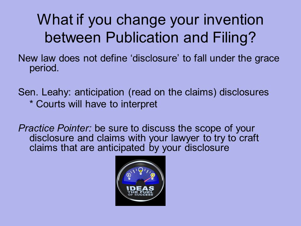 What if you change your invention between Publication and Filing.
