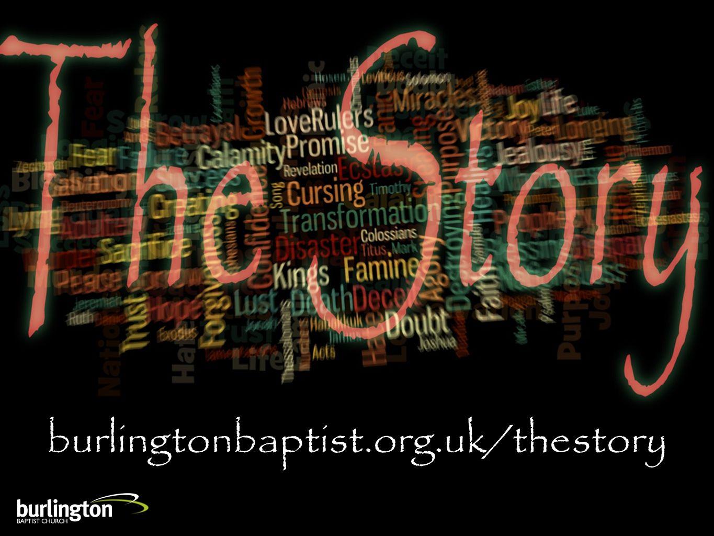 burlingtonbaptist.org.uk/thestory