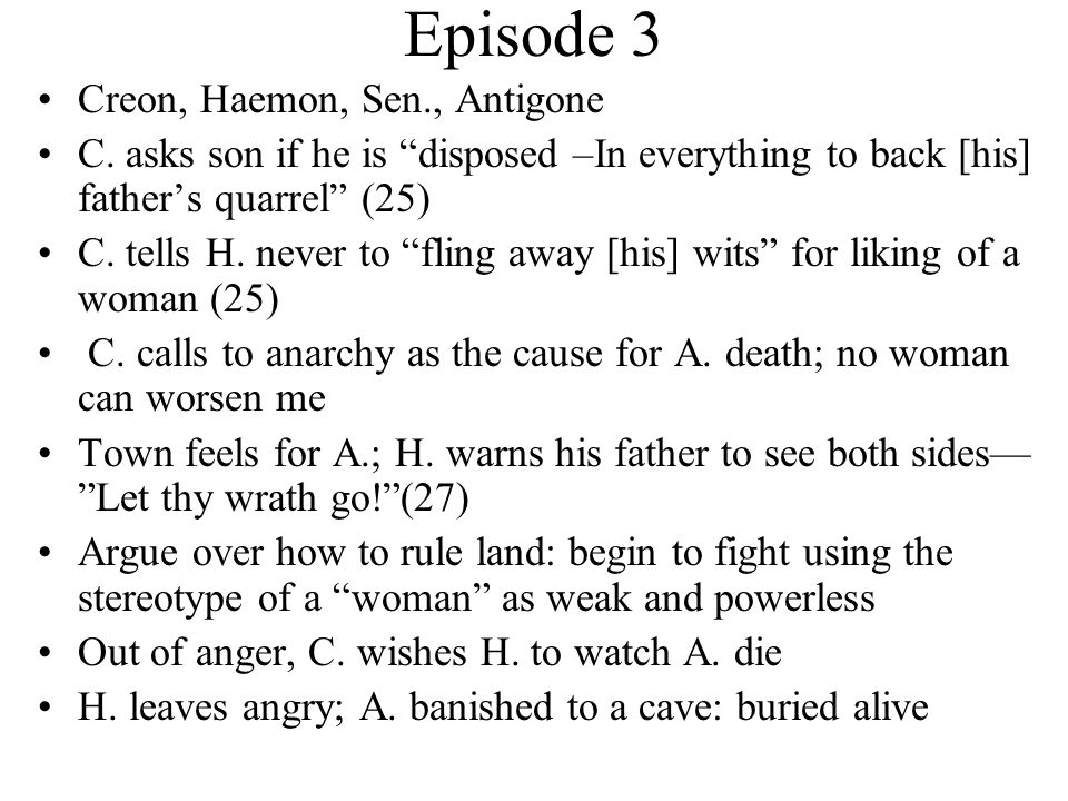 Episode 3 Creon, Haemon, Sen., Antigone C.