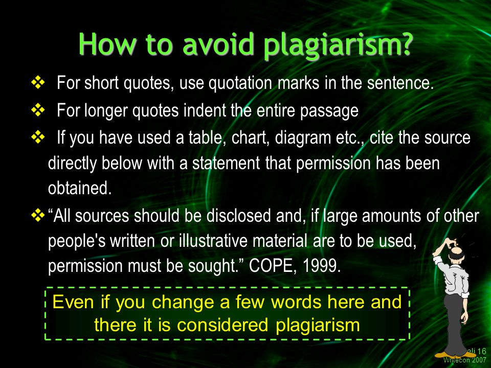 Gitanjali 16 Writecon 2007 How to avoid plagiarism.