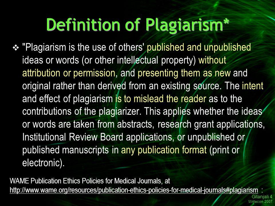 Gitanjali 15 Writecon 2007 Why do people plagiarize.