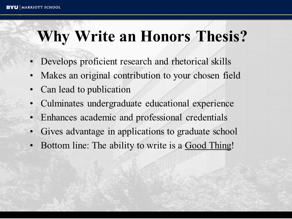 Why Write an Honors Thesis.