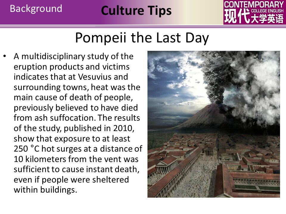 The city of Pompeii is a partially buried Roman town-city near modern Naples. Pompeii was partially destroyed and buried under 4 to 6 m (13 to 20 ft)