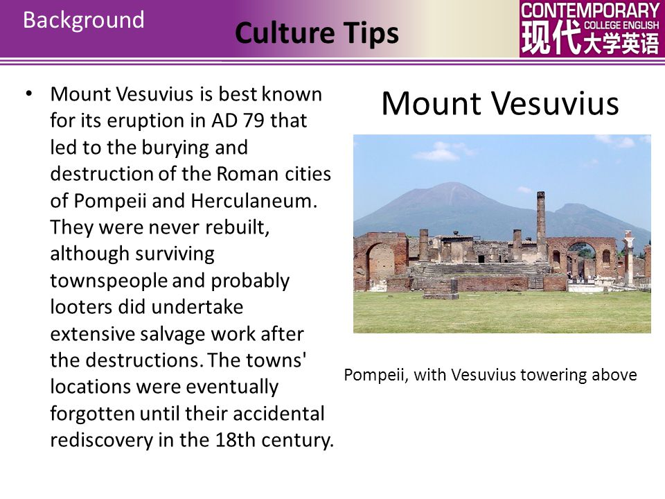 Pompeii the Last Day A multidisciplinary study of the eruption products and victims indicates that at Vesuvius and surrounding towns, heat was the main cause of death of people, previously believed to have died from ash suffocation.