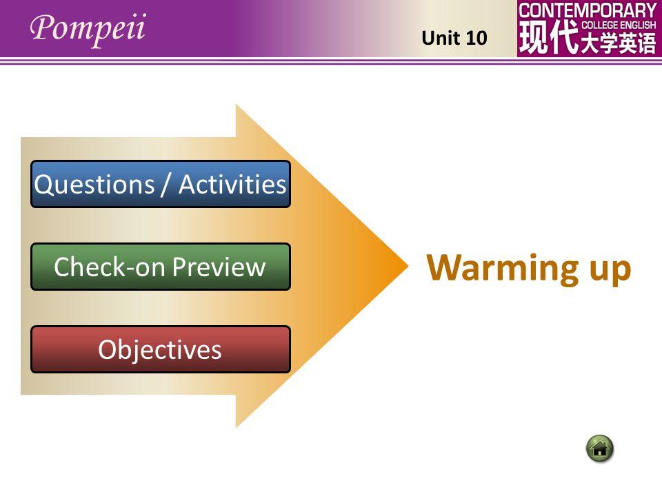 R einforcement einforcement T ext Analysisext Analysis Pompeii B ackground ackground W arming uparming up Unit 10