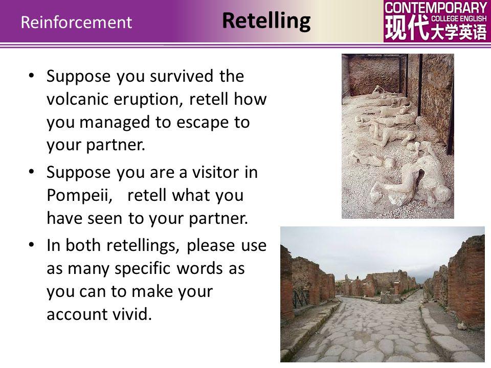Reinforcement Retelling Discussion Pompeii Unit 10