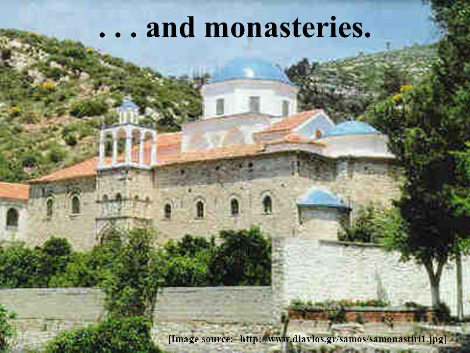 ... and monasteries. [Image source: http://www.diavlos.gr/samos/samonastiri1.jpg]