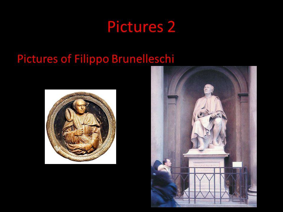 Pictures 2 Pictures of Filippo Brunelleschi