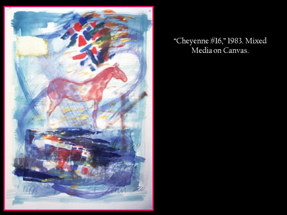 Cheyenne #16, 1983. Mixed Media on Canvas.