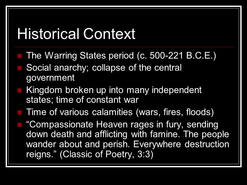 Historical Context The Warring States period (c.