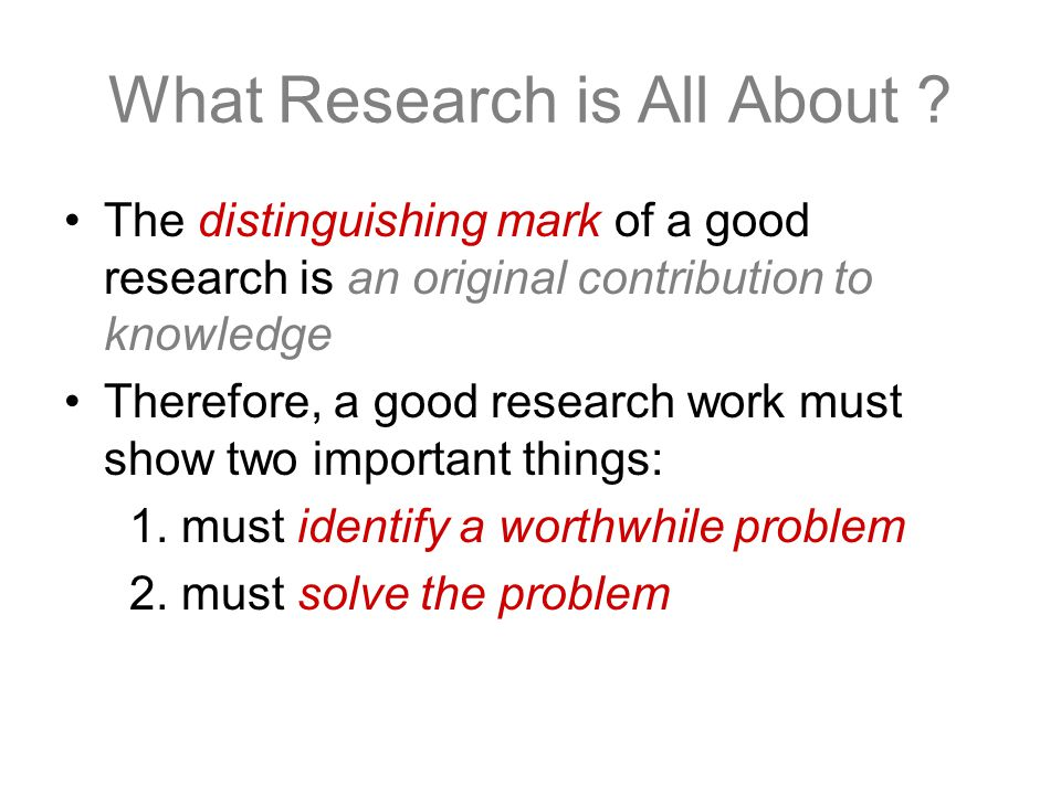 What Research is All About .