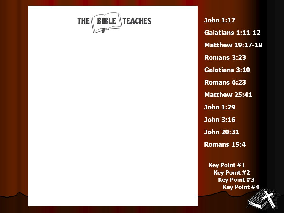 Question #1 What are the two main teachings of the Bible.