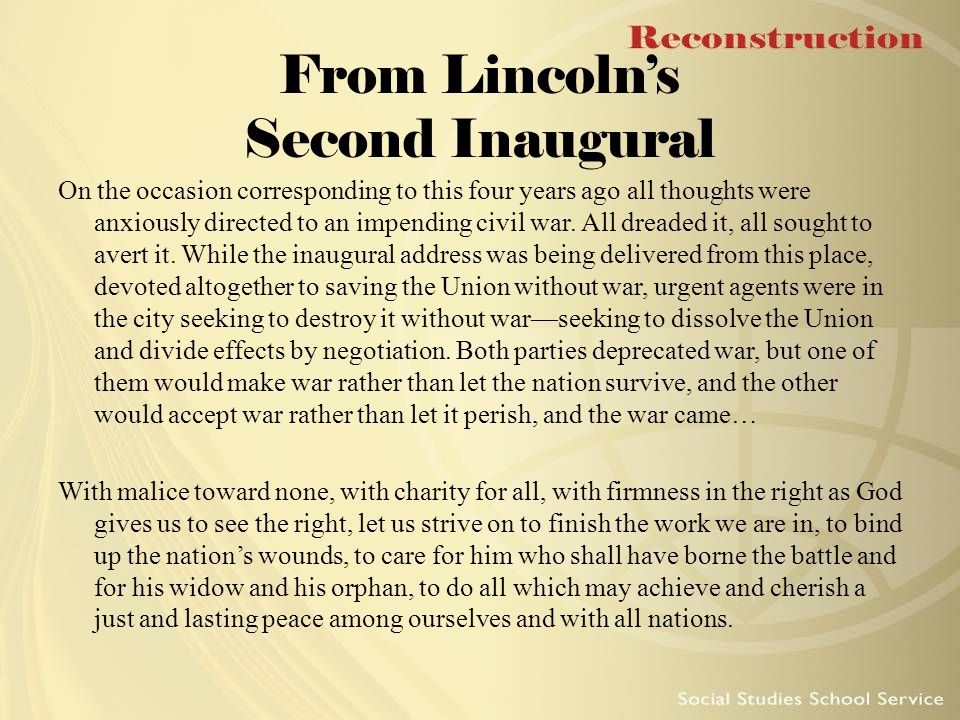 From Lincoln's Second Inaugural On the occasion corresponding to this four years ago all thoughts were anxiously directed to an impending civil war. A