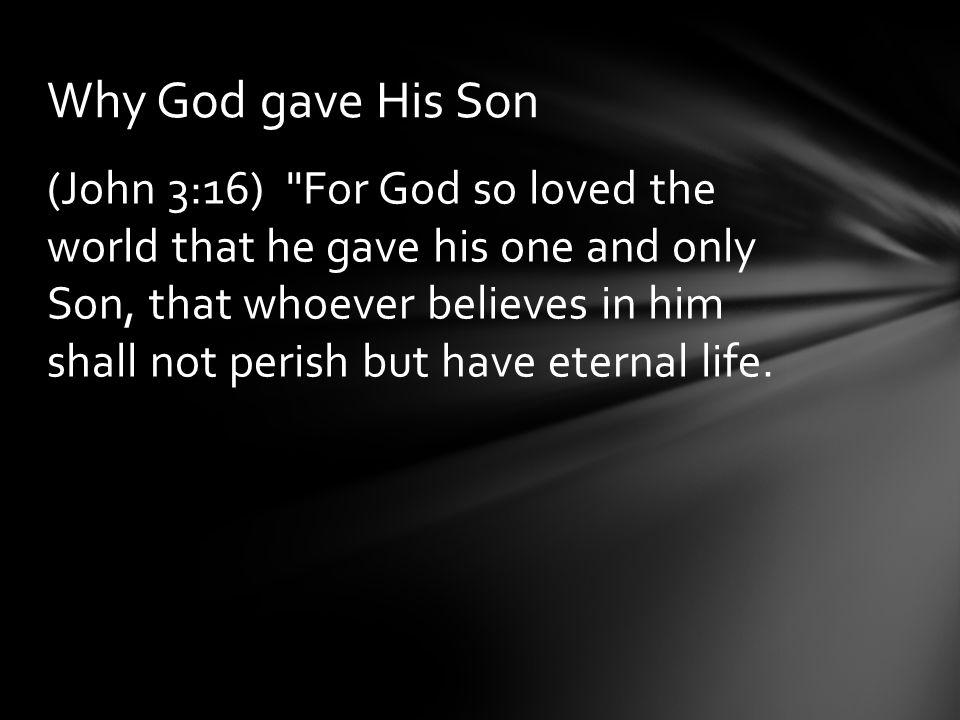 (John 3:16)