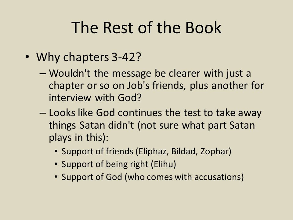 The Rest of the Book Why chapters 3-42.
