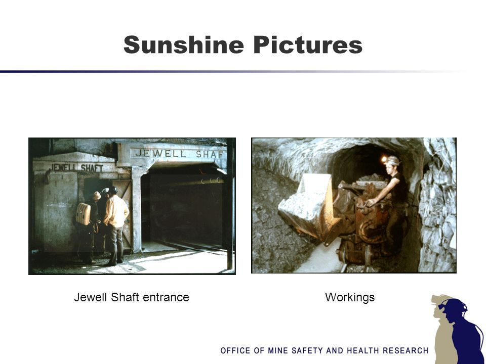 Sunshine Pictures Jewell Shaft entranceWorkings