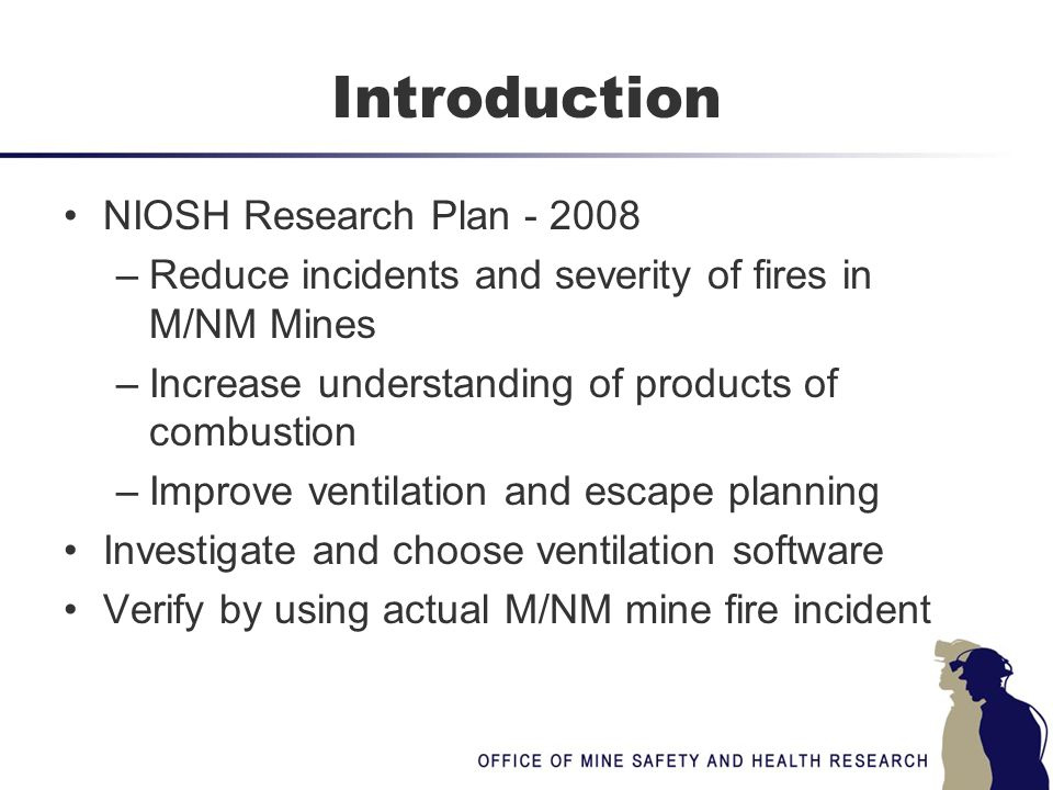 Ventilation Software Requirements Mine Fire simulation capabilities Real time Non-compressible flow NVP Graphics Choice:Ventgraph for Windows