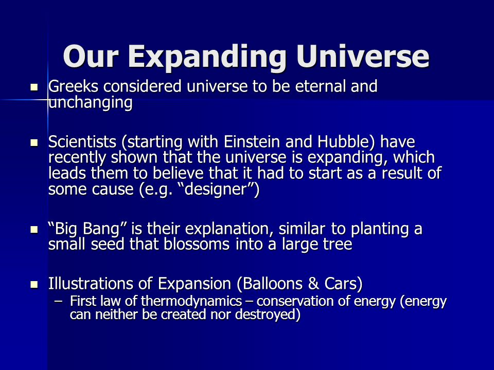 Our Expanding Universe Greeks considered universe to be eternal and unchanging Greeks considered universe to be eternal and unchanging Scientists (sta