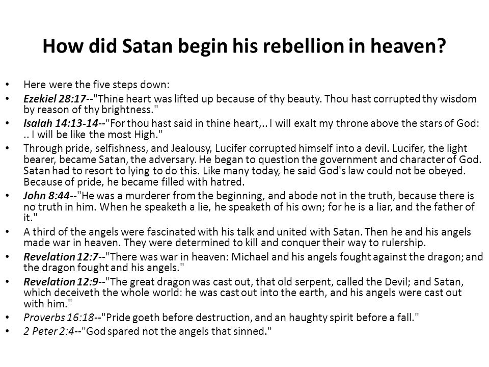 How did Satan begin his rebellion in heaven.