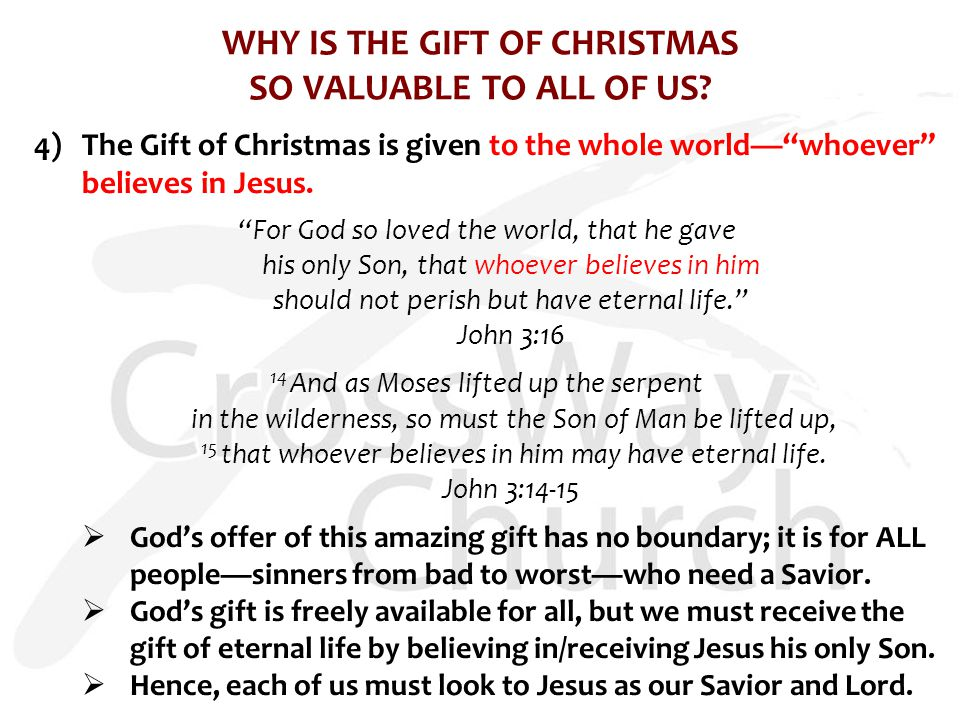 WHY IS THE GIFT OF CHRISTMAS SO VALUABLE TO ALL OF US.