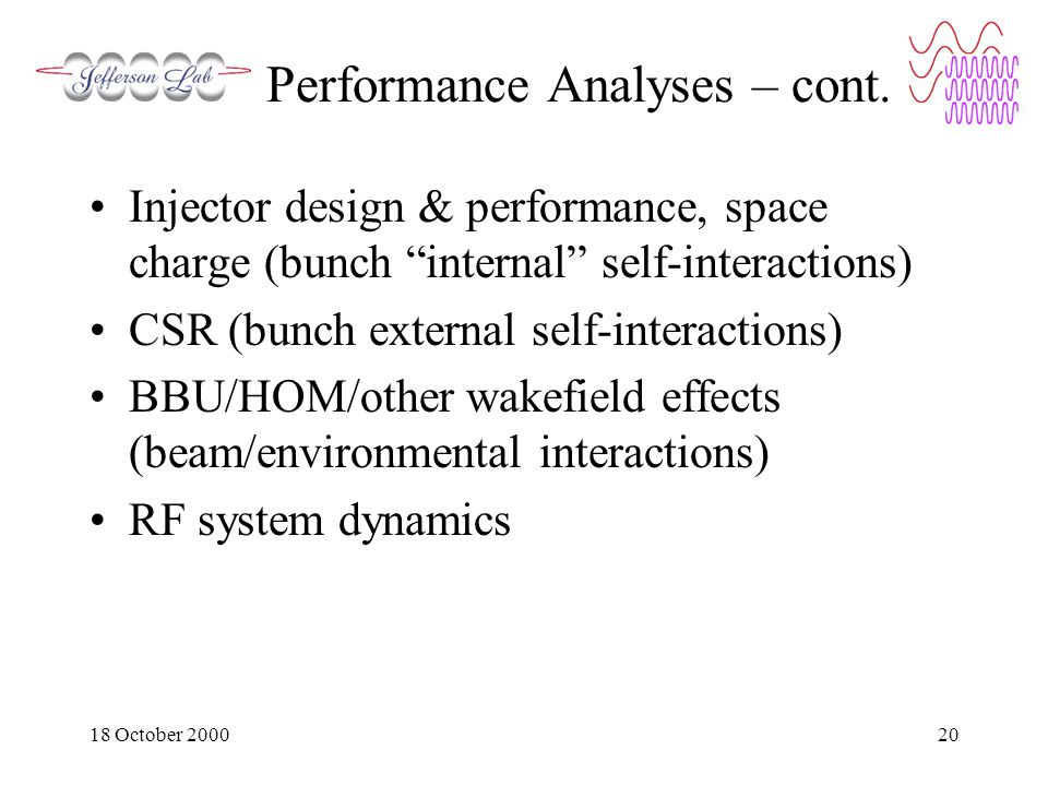 18 October 200020 Performance Analyses – cont.