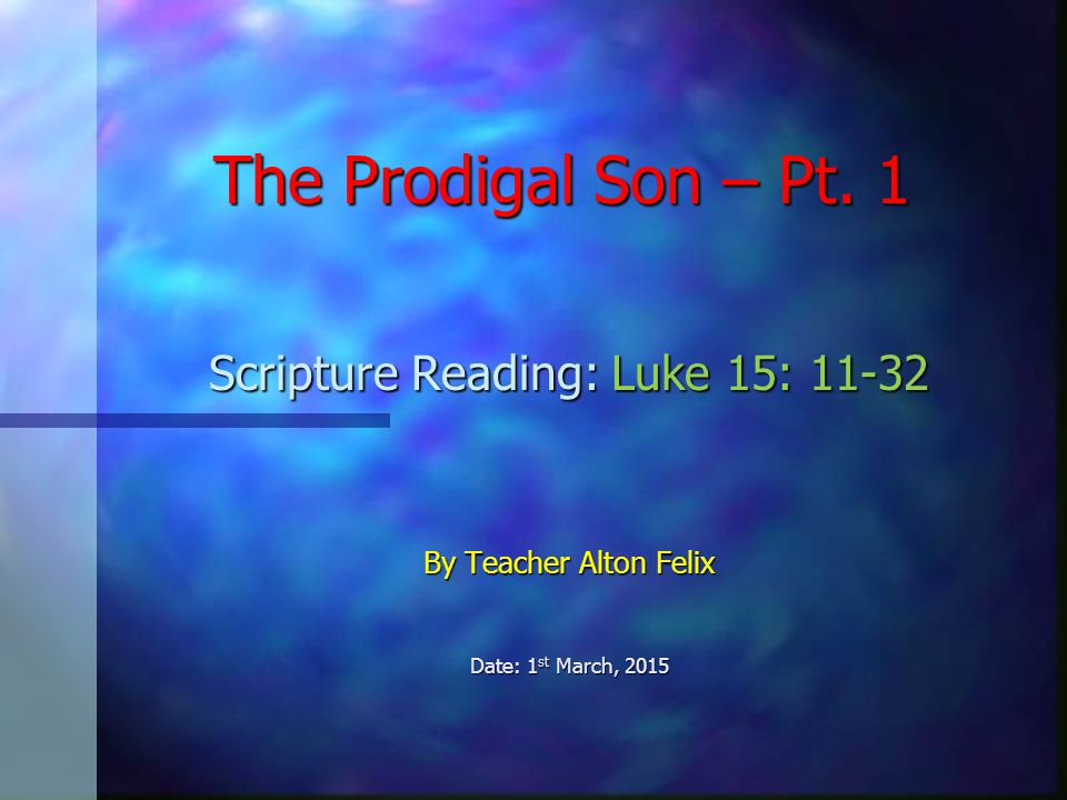 The Prodigal Son – Pt.