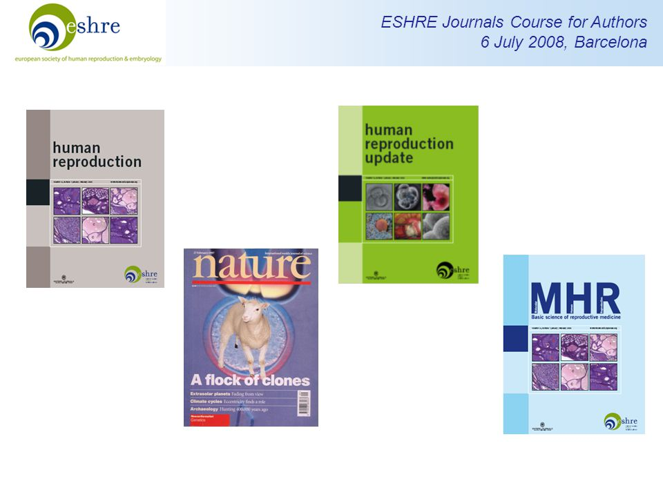 ESHRE Journals Course for Authors 6 July 2008, Barcelona