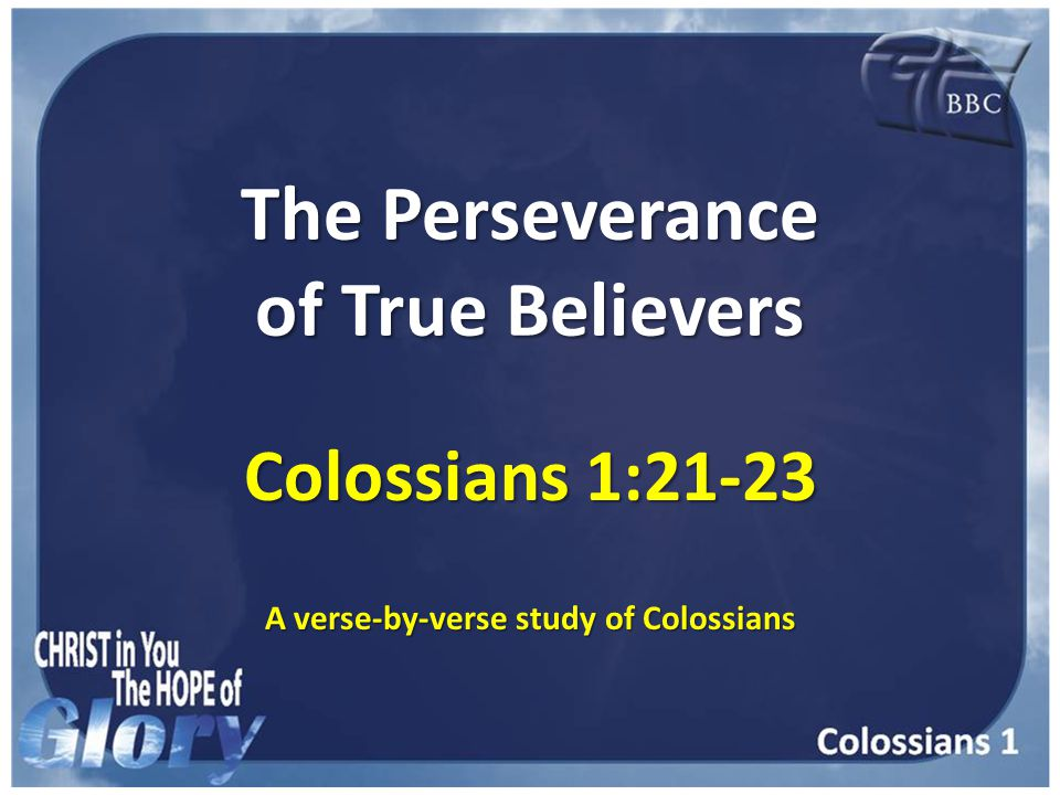 Colossians 1:21-22 And you, that were sometime alienated and enemies in your mind by wicked works, yet now hath he reconciled In the body of his flesh through death, to present you holy and unblameable and unreproveable in his sight: And you, that were sometime alienated and enemies in your mind by wicked works, yet now hath he reconciled In the body of his flesh through death, to present you holy and unblameable and unreproveable in his sight: