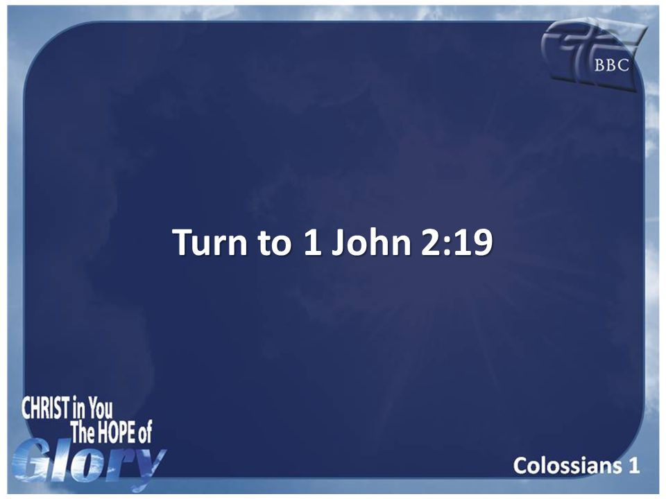 Turn to 1 John 2:19