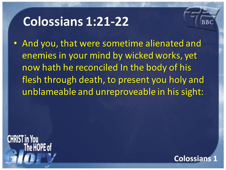 Colossians 1:23 If ye continue in the faith grounded and settled, and be not moved away from the hope of the gospel, which ye have heard, and which was preached to every creature which is under heaven; whereof I Paul am made a minister; If ye continue in the faith grounded and settled, and be not moved away from the hope of the gospel, which ye have heard, and which was preached to every creature which is under heaven; whereof I Paul am made a minister;