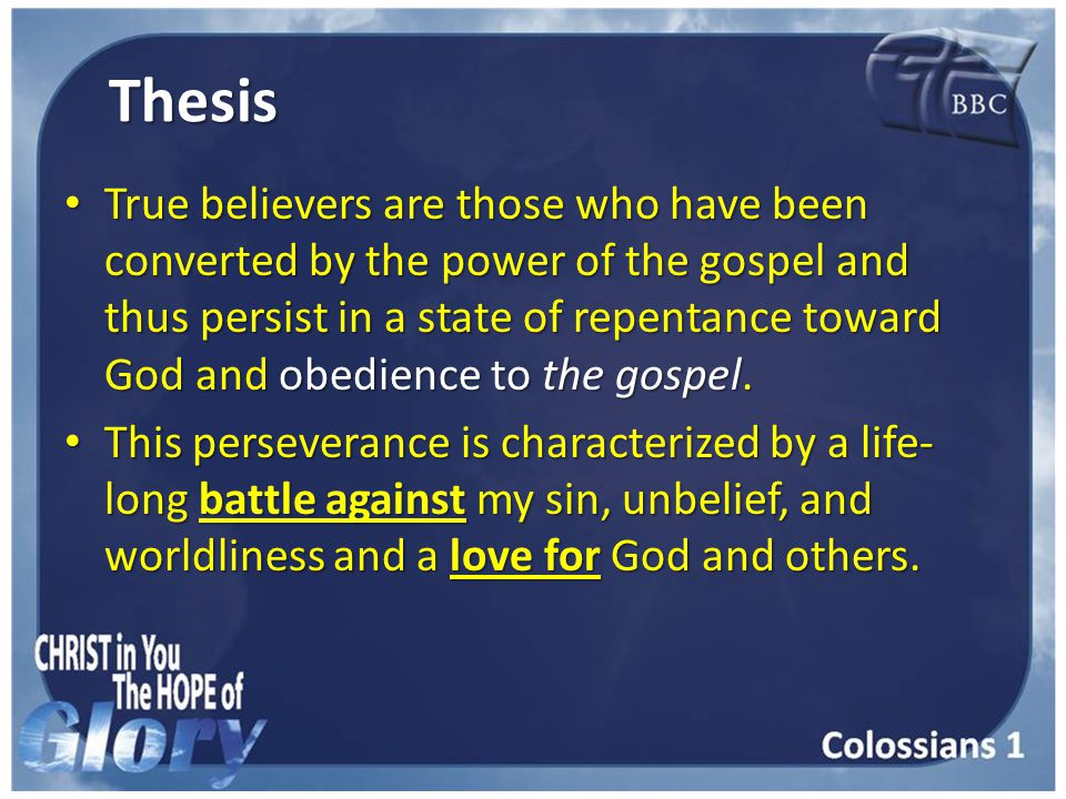 Commentary Continuing in the faith is NOT what keeps me saved—it is the evidence that I have been CONVERTED.